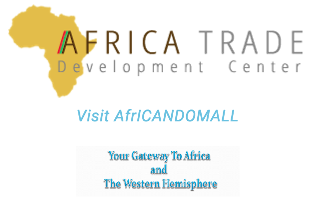Africa Trade Development Center | Visit AfrICANDOMALL | Your Gateway To Africa and The Western Hemisphere